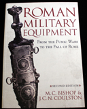 Roman Military Equipment by Bishop & Coulston